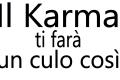 Le 12 leggi del Karma che miglioreranno la tua vita