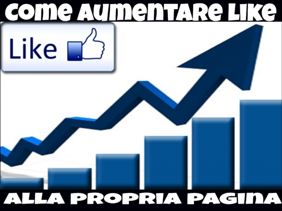 aumentare like pagina facebook