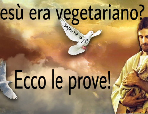 Gesù era vegetariano? Ecco le prove.