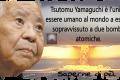 L'uomo sopravvissuto a due bombe atomiche