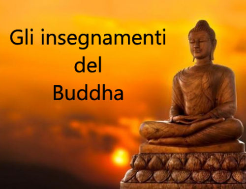 Cos'è il buddhismo? Quali sono gli insegnamenti del Buddha?